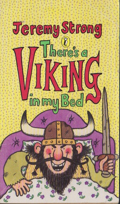 Strong, Jeremy / Theres a Viking in My Bed