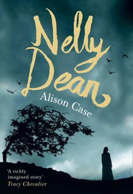 Case, Alison / Nelly Dean (Hardback)