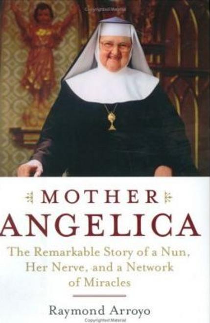 Arroyo, Raymond / Mother Angelica (Hardback)