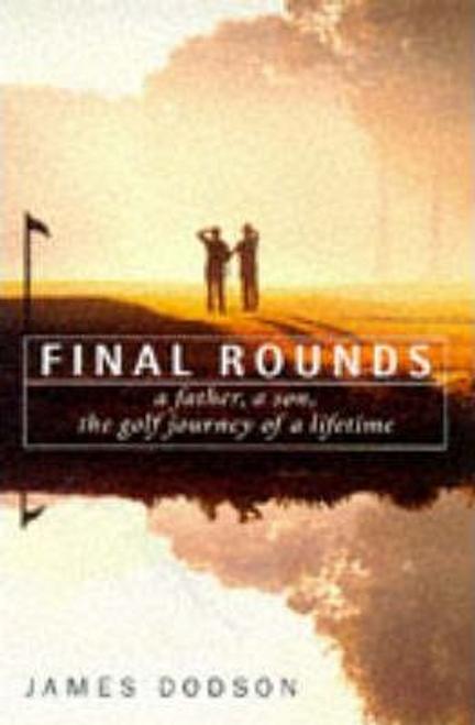 Dodson, James / Final Rounds (Hardback)