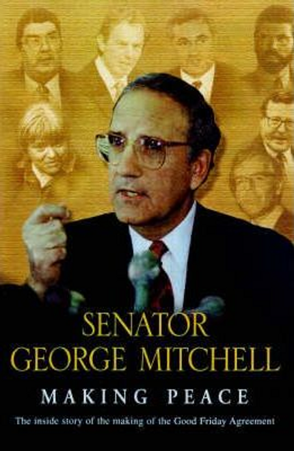 Mitchell, George / Making Peace (Hardback)