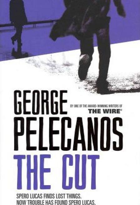 Pelecanos, George / The Cut (Hardback)
