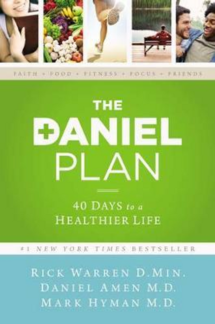 Warren, Rick / The Daniel Plan : 40 Days to a Healthier Life (Hardback)