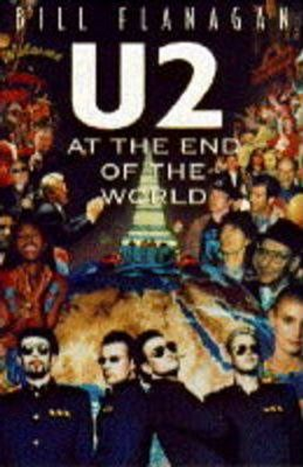 Flanagan, Bill / U2 at the End of the World (Hardback)