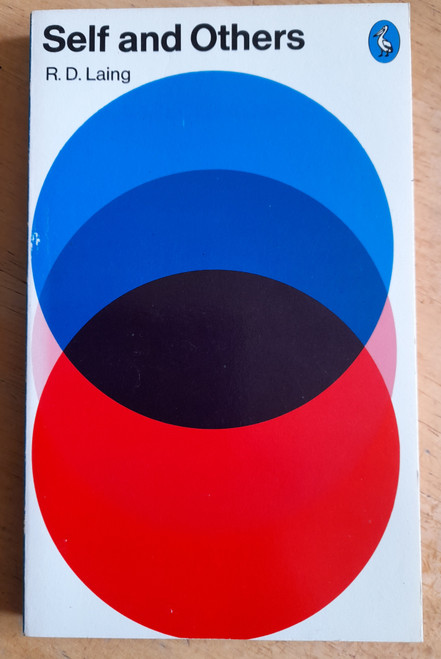 Laing, R.D - Self  and Others 2 Ed  - Vintage Pelican PB  1978 ( Originally 1961)