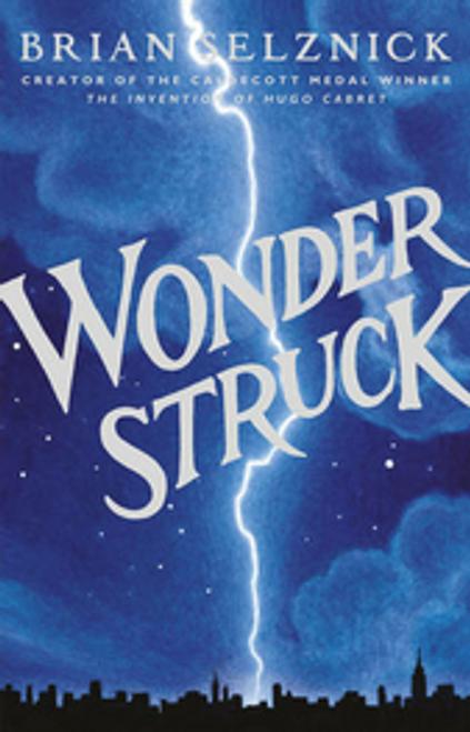 Selznick, Brian / Wonderstruck (Hardback)