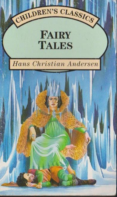 Andersen, Hans Christian / Fairy Tales
