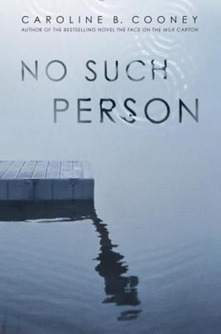 Cooney, Caroline B. / No Such Person (Hardback)