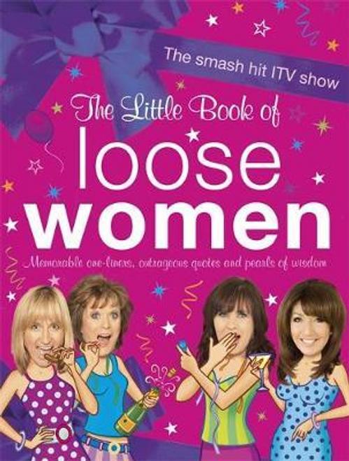 The Little Book of Loose Women (Hardback)