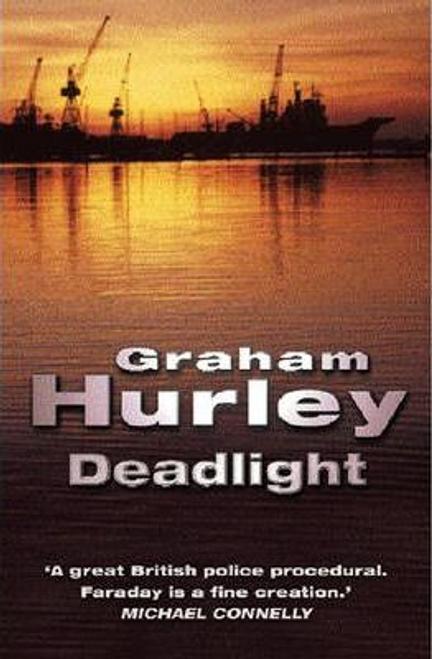Hurley, Graham / Deadlight (Hardback)
