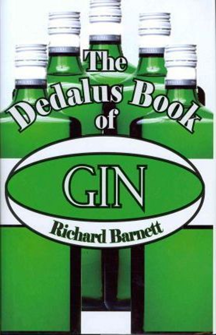 Barnett, Richard / The Dedalus Book of Gin (Hardback)