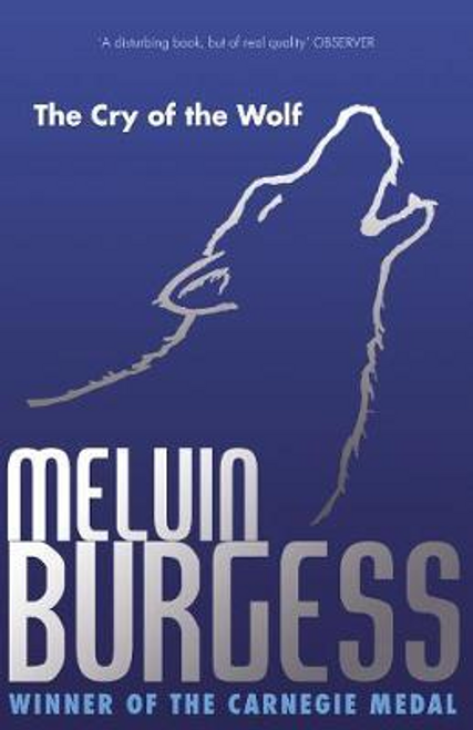 Burgess, Melvin / The Cry of the Wolf (Hardback)