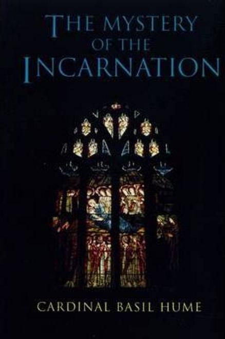 Hume, Basil / Mystery of the Incarnation (Hardback)