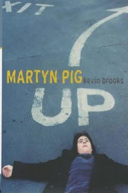 Brooks, Kevin / Martyn Pig (Hardback)