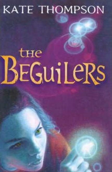 Thompson, Kate / The Beguilers (Hardback)