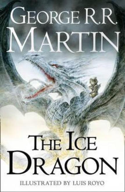 Martin, George R. R. / The Ice Dragon (Hardback)