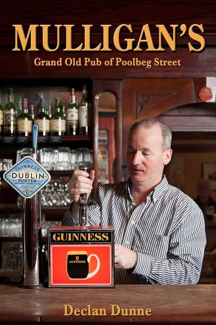 Dunne, Declan - Mulligan's - Grand Old Pub of Poolbeg Street - PB - 2015