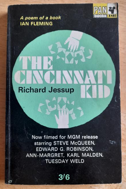 Jessup, Richard - The Cincinnati Kid - Vintage Pan PB 1965 ( Originally 1963 ) - Film Tie in