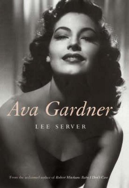 Server, Lee / Ava Gardner (Hardback)