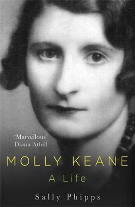 Phipps, Sally / Molly Keane : A Life (Hardback)