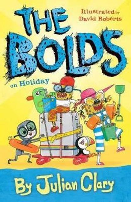 Clary, Julian / The Bolds on Holiday (Hardback)