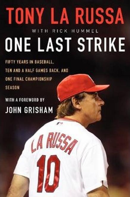 La Russa, Tony / One Last Strike (Hardback)