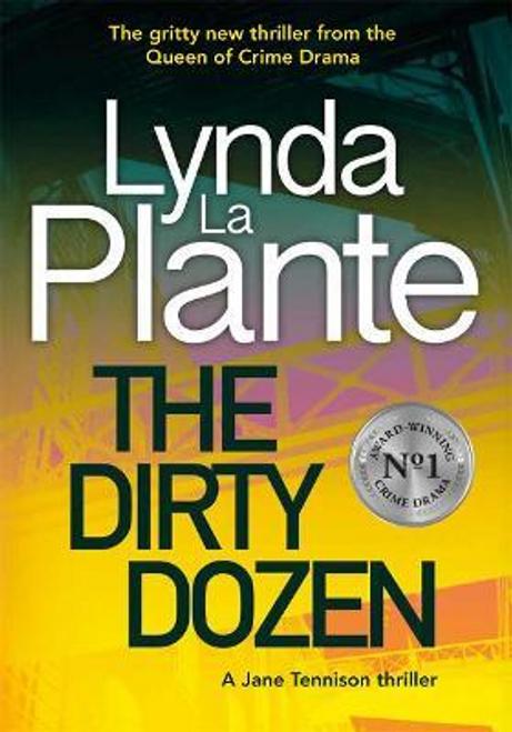 La Plante, Lynda / The Dirty Dozen (Hardback)