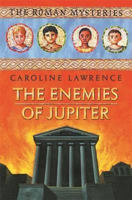 Lawrence, Caroline / The Enemies of Jupiter : Book 7 (Hardback)