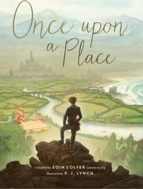 Colfer, Eoin / Once upon a Place (Hardback)