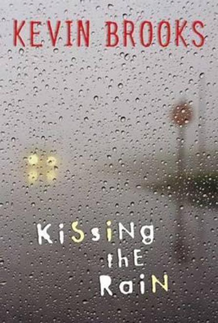 Brooks, Kevin / Kissing the Rain (Hardback)