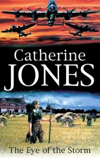 Jones, Catherine / The Eye of the Storm (Hardback)