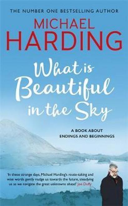 Harding, Michael / What is Beautiful in the Sky (Hardback)