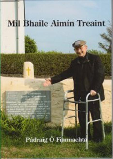 Ó Fiannachta, Pádraig - Mil Bhaile Aimín Treaint - HB - As Gaeilge - 2012