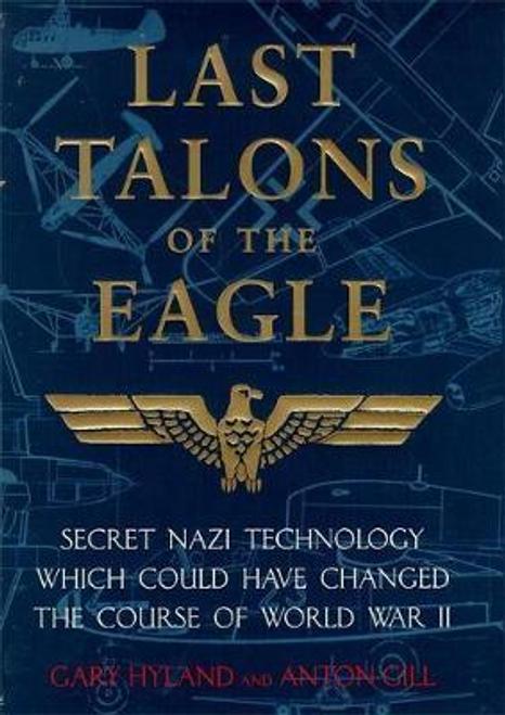 Hyland, Gary / Last Talons of the Eagle (Hardback)