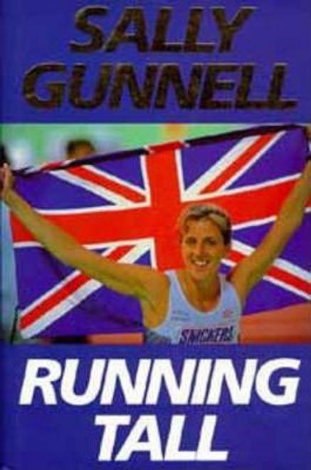 Gunnell, Sally / Running Tall (Hardback)
