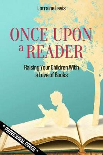 Levis, Lorraine / Once Upon a Reader (Hardback)