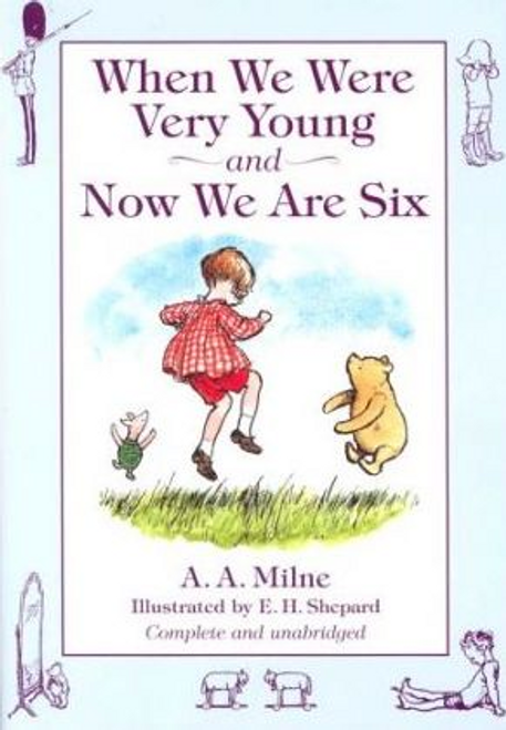 Milne, A. A. / When We Were Very Young: AND Now We are Six (Hardback)