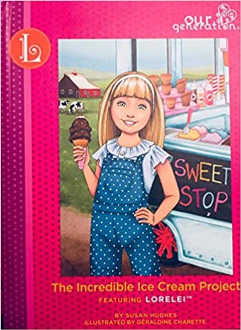 Hughes, Susan / LORELEI: The Incredible Ice Cream Project (Hardback)
