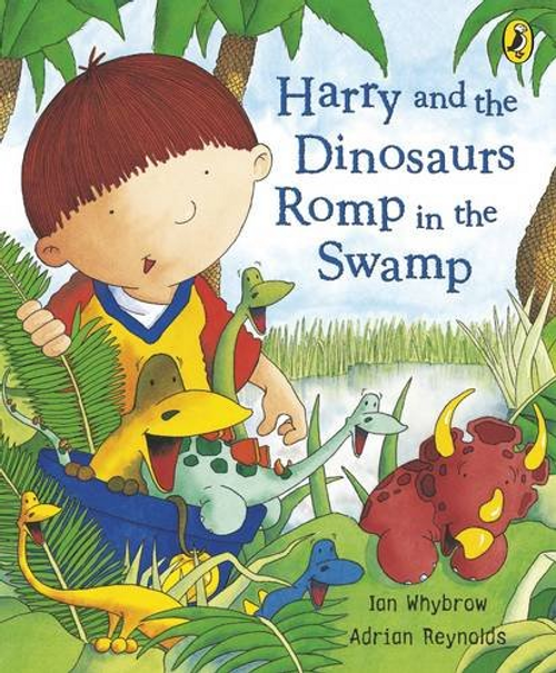 Whybrow, Ian / Harry and the Dinosaurs: Romp in the Swamp (Hardback)