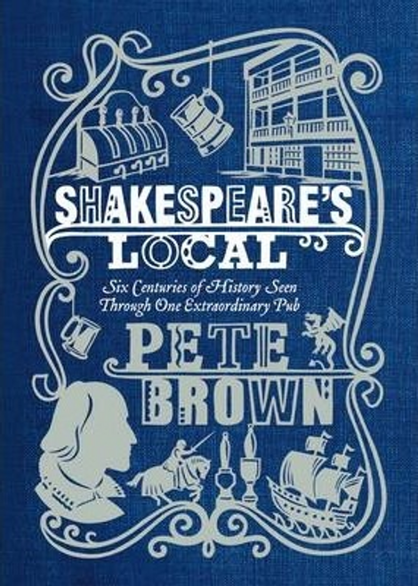 Brown, Pete / Shakespeare's Local (Hardback)