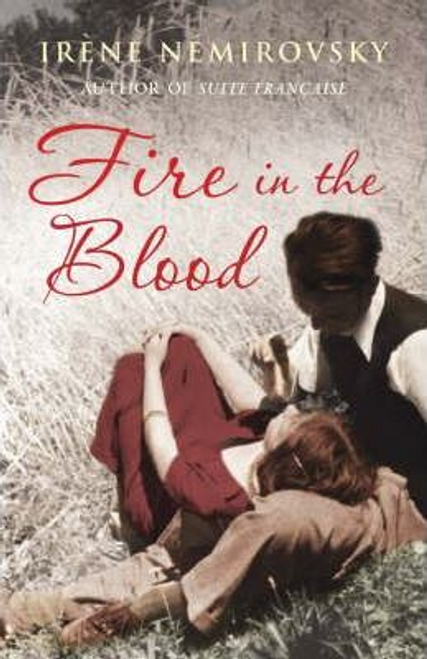 Nemirovsky, Irene / Fire in the Blood (Hardback)