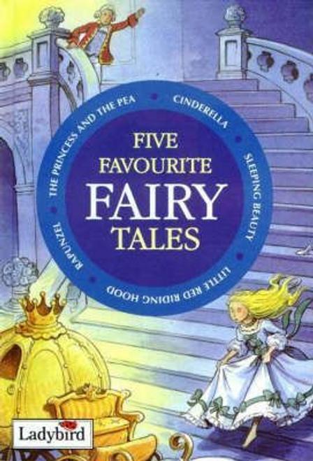 Five Favourite Fairy Tales (Hardback)