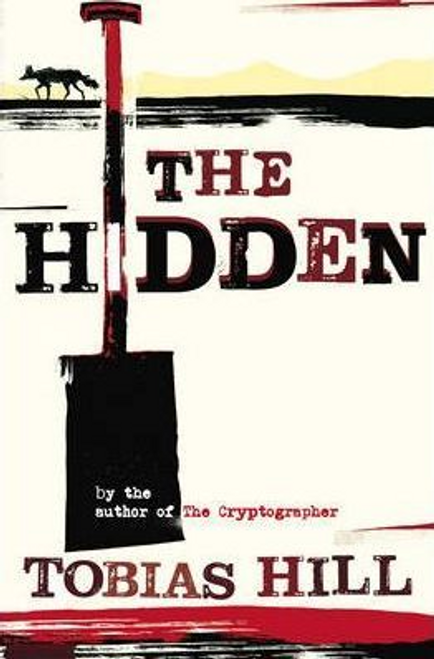 Hill, Tobias / The Hidden (Large Paperback)