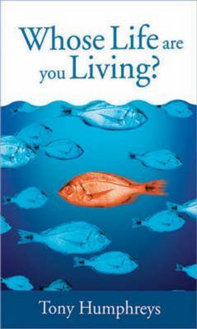 Humphreys, Tony / Whose Life are You Living? (Large Paperback)