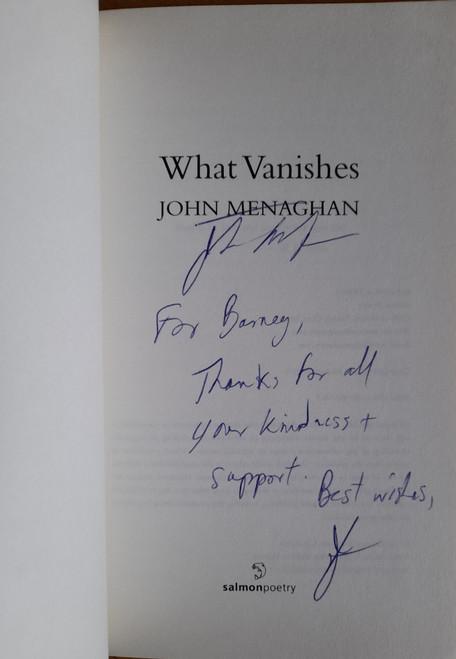 Menaghan, John - What Vanishes - PB - Signed & Dedicated - Poetry