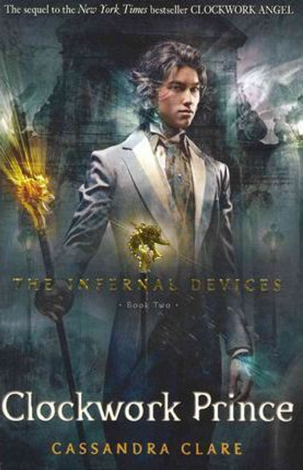 Clare, Cassandra / Clockwork Prince: The Infernal Devices 2 (Large Paperback)