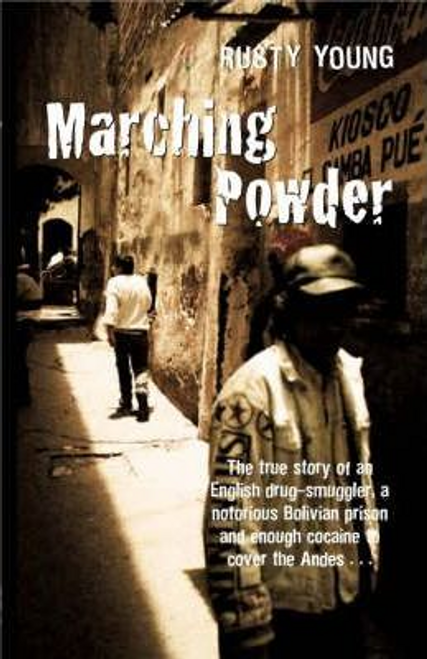 Young, Rusty / Marching Powder (Large Paperback)