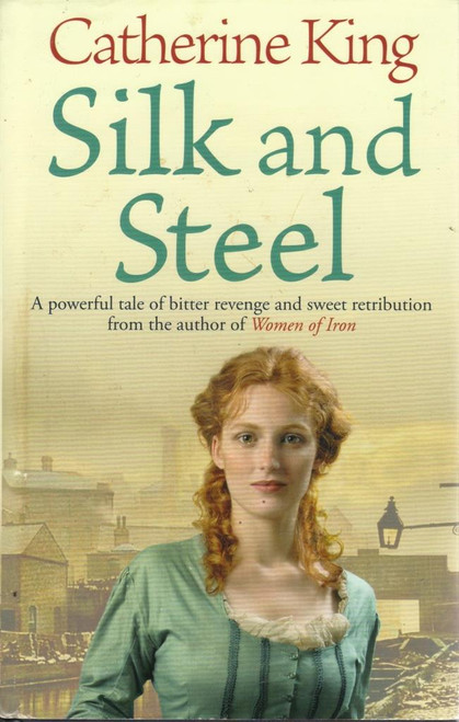 King, Catherine / Silk and Steel
