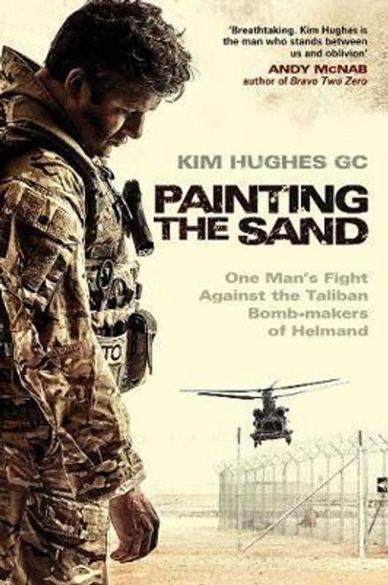 Hughes, Kim / Painting the Sand (Large Paperback)