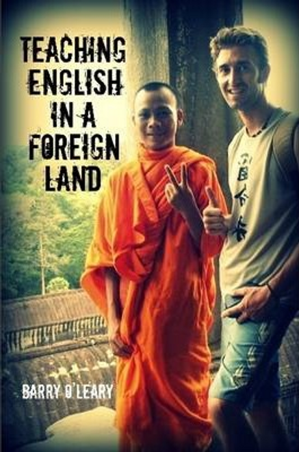 OLeary, Barry / Teaching English in a Foreign Land (Large Paperback)